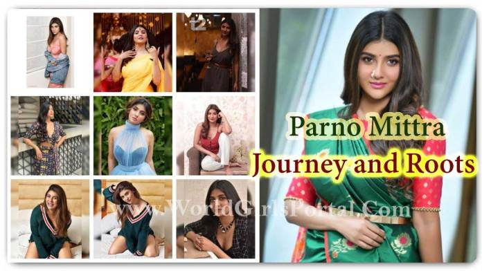 Parno Mittra Career Journey: Learn the Journey and Roots of Bengali Fame Parno Mittra - World Girls Portal