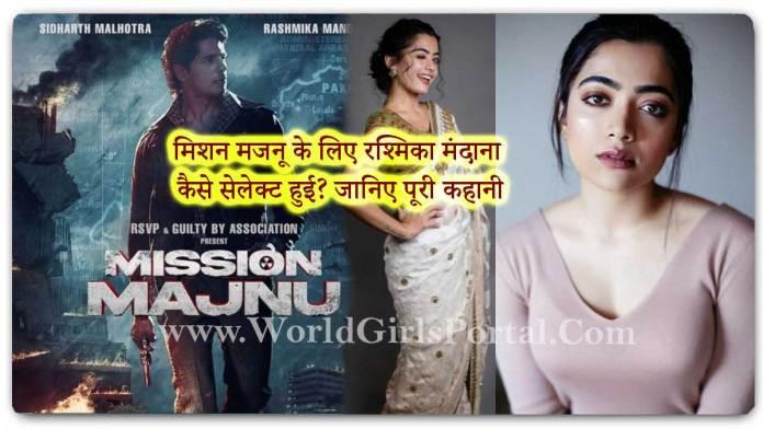 How did Rashmika Mandanna get a role in Mission Majnu? Indian National Crush Girl Rashmika Mandanna Upcoming Film 2021 - World Girls Portal