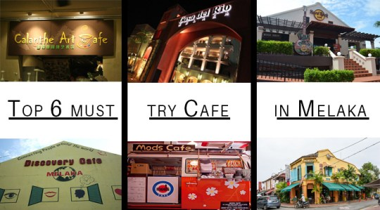 Top 6 must try cafe in Melaka