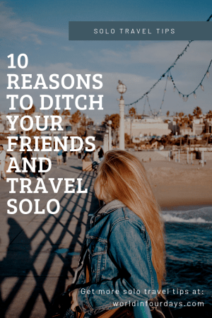 Stopping waiting on your friends to take that next trip. Head out and explore a new destination on your own. Read our article on why a solo vacation or road is important for everyone and 10 things solo travel will teach you about yourself.