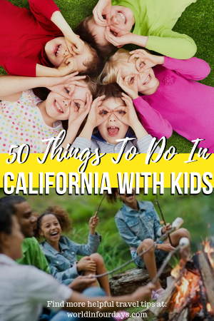 50 Things To Do In Southern California WIth Kids   Family Travel   World In Four Days