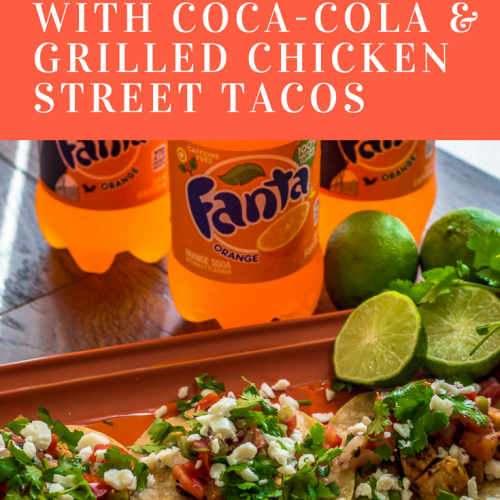 Stream Some Fun with Coca-Cola & Grilled Chicken Street Tacos