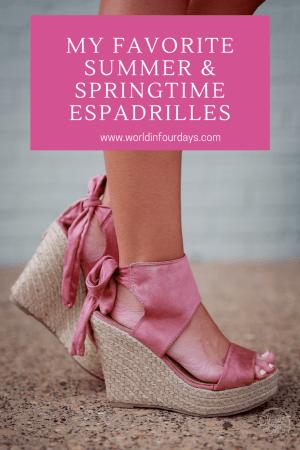 MY FAVORITE SUMMER & SPRINGTIME ESPADRILLES