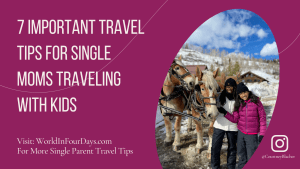 Travel Tips for Single Moms Traveling With Kids - 7 Important Travel Tips