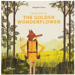 THE MYSTERY OF THE GOLDEN WONDERFLOWER BY BENJAMIN FLOUW