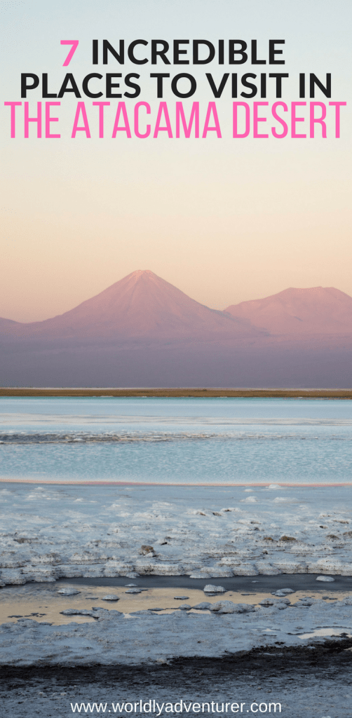 Atacama Desert Chile | stars | flamingoes | salt flats | things to do | destinations | car hire | backpacking | Travel Chile tips | South America
