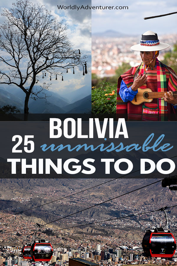 Travel in Bolivia is about so much more than just the salt flats, La Paz and Sucre: get our expert guide to the 25 places in Bolivia that you just have to add to your travel bucket-list. #bolivia #travel #worldlyadventurer #bucketlist #salardeuyuni #saltflats