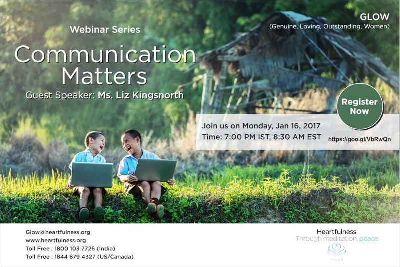 GLOW: #Heartfulness Webinar – Communication Matters By Liz Kingsnorth