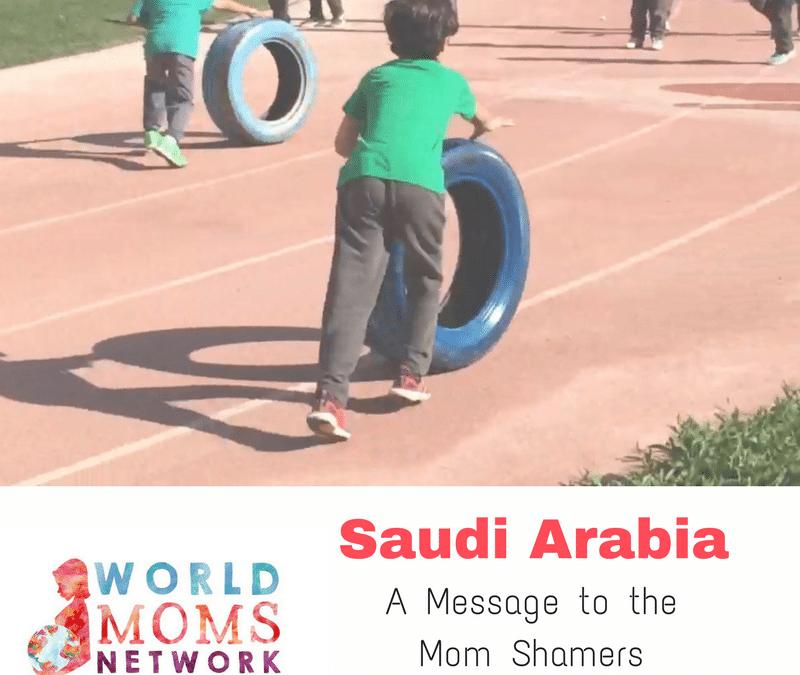 SAUDI ARABIA: A Message to the Mom Shamers