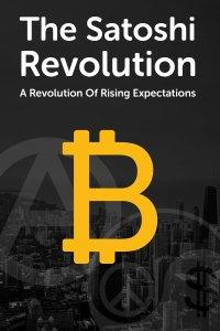 The Satoshi Revolution