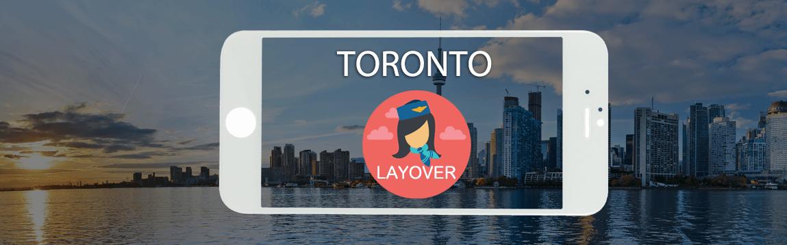 Toronto Layover Tips For Flight Attendants | WOC