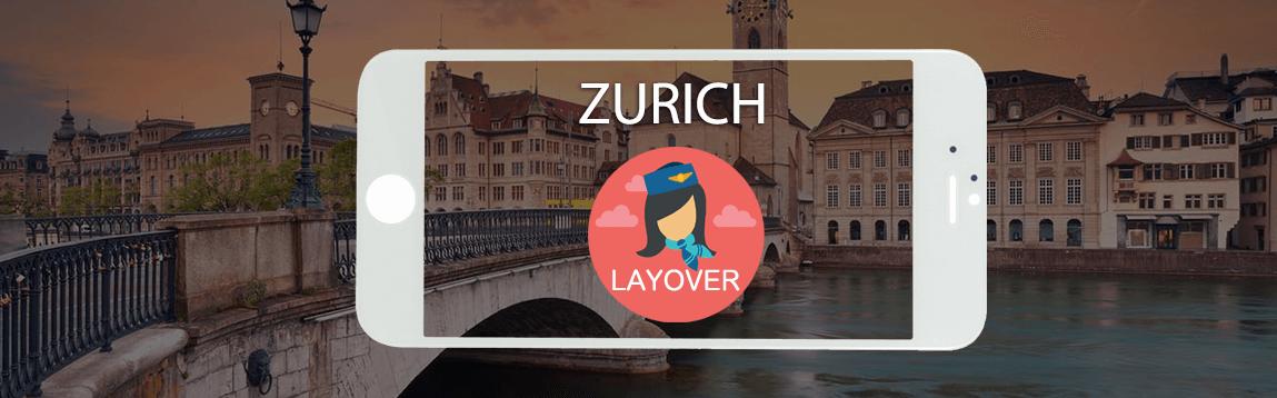 Zurich Layover Tips For Flight Attendants | WOC