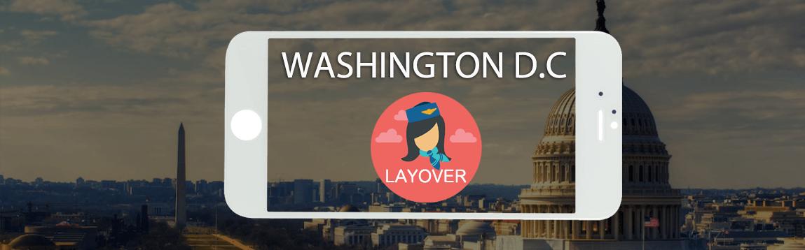 Washington D.C. Layover Tips For Flight Attendants | WOC