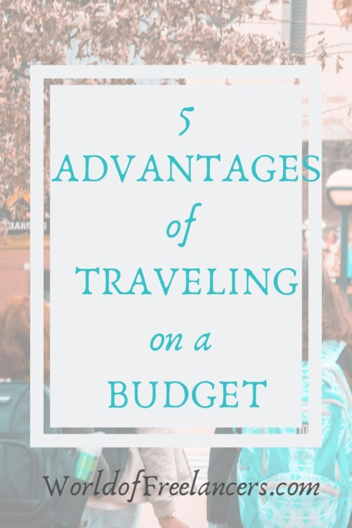5 Advantages of Traveling on a Budget Pinterest image