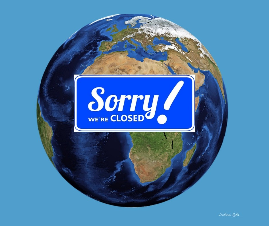 Earth is Closed coronavirus meme by Sabina Lohr