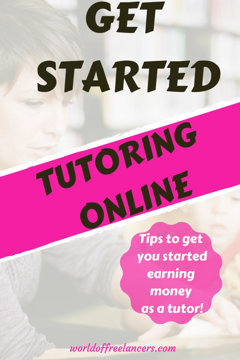Get started tutoring online - tips to get you started earning money as a tutor