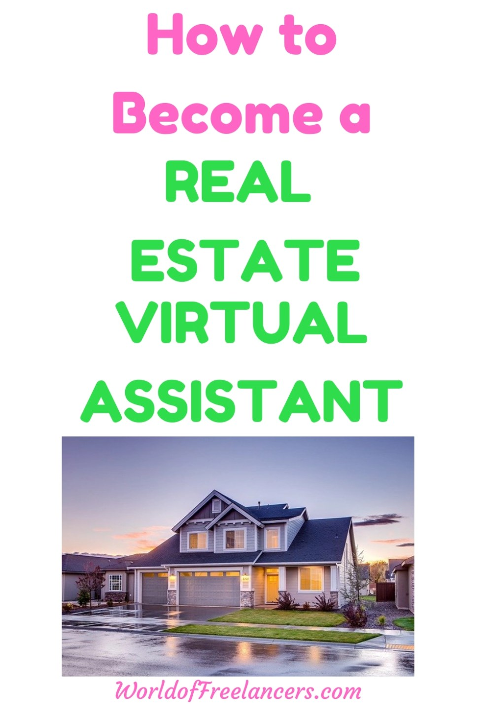 PInterest image of light blue house with text How to become a Real Estate virtual assistant