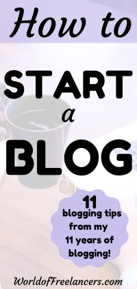 How to start a blog - 11 blogging tips from my 11 years of blogging