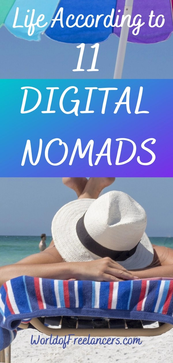 Life according to 11 Digital Nomads