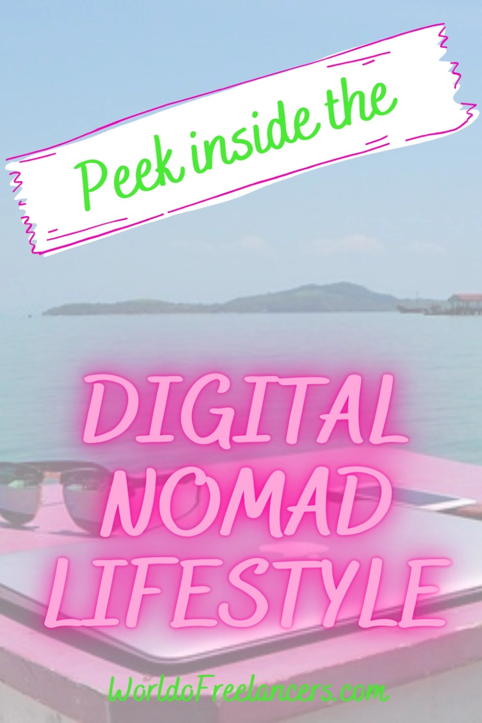 Peek inside the digital nomad lifestyle Pinterest image