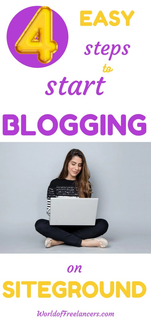 4 easy steps to start blogging on SiteGround