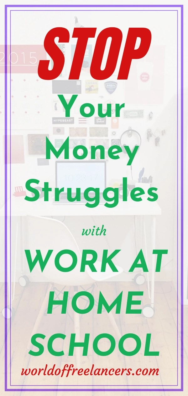 Stop Your Money Struggles with Work at Home School - Pinterest image