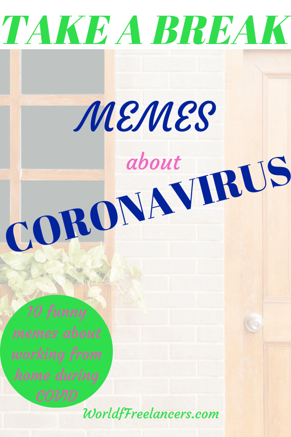 Take a break with these 10 memes about coronavirus