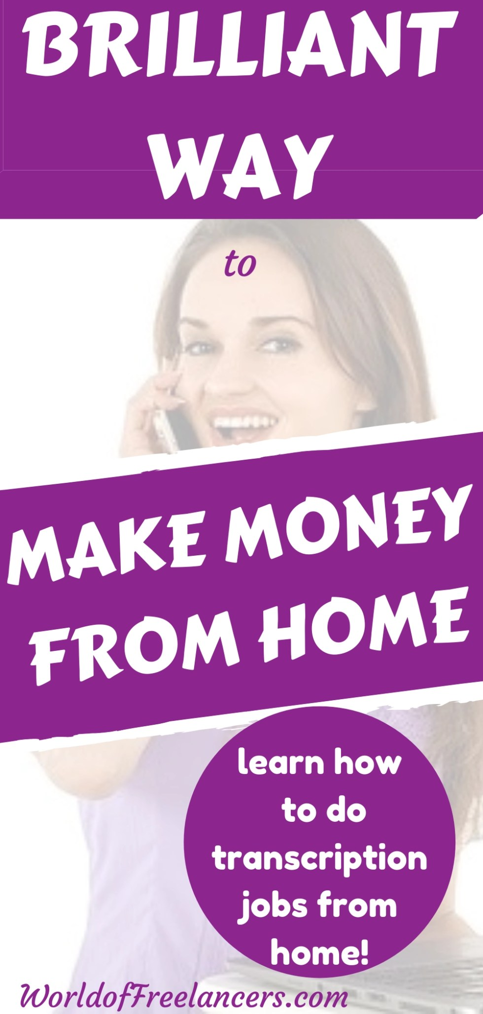 Pinterest image woman smiling on phone with text brilliant way to make money from home learn how to do transcription jobs from home