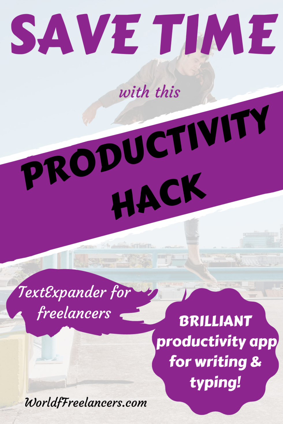 Man jumping in air for Pinterest image with purple, black and white text saying save time with this productivity hack - TextExpander for freelancers - brilliant productivity app for writing and typing
