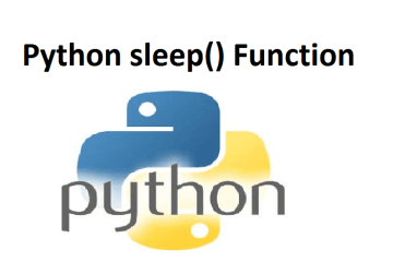 Python sleep() Function