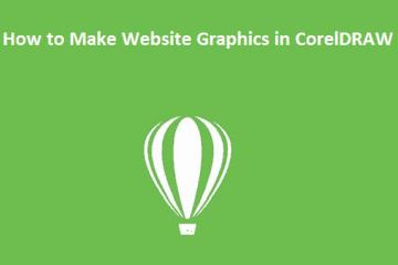 How to Make Website Graphics in CorelDRAW