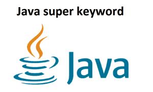 Java super keyword