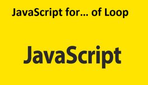 JavaScript for… of Loop
