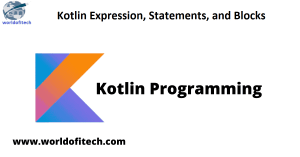 Kotlin Expression, Statements, and Blocks