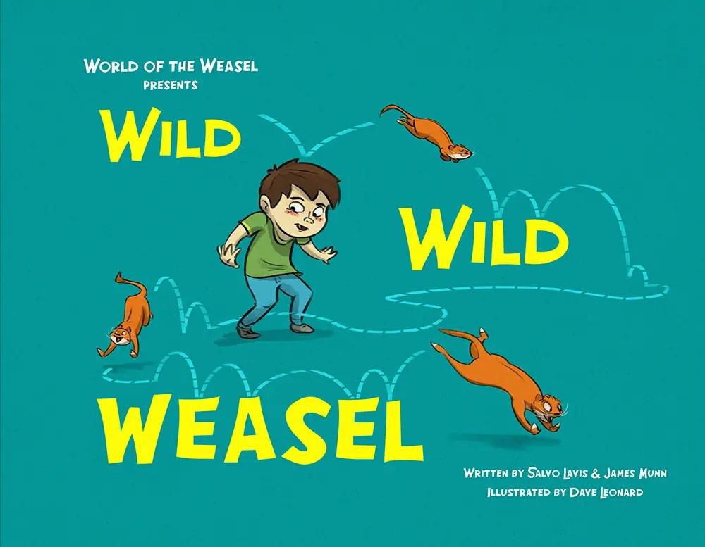 Wild Wild Weasel