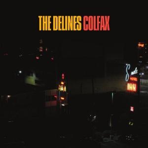 01 The Delines - Colfax