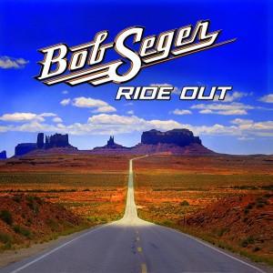 16 Bob Seger - Ride Out