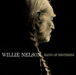 17 Willie Nelson - Band Of Brothers