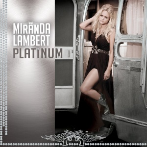 21 Miranda Lambert - Platinum