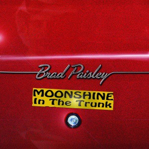 22 Brad Paisley - Moonshine In The Trunk