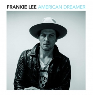 Frankie Lee American Dreamer