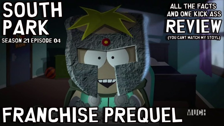 south park season 21 episode 04 franchise prequel OU CAN'T MATCH MY STOYL! majin stevie - the best review live from Aberdeen Scotland