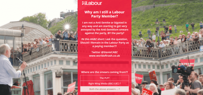 Why am I still a member of the Labour Party ?? (I am no Bigot!) (#ABZ:Short)
