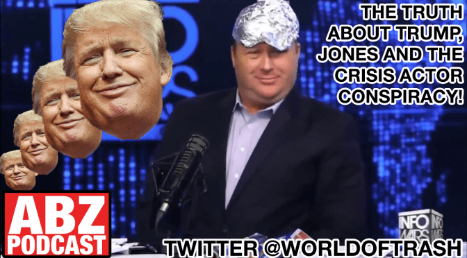 The Truth about Trump ,Alex Jones and the Crisis Actor Conspiracy