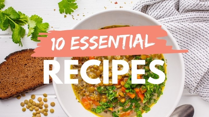 10 Plant-Based Recipes Everyone Should Know How to Make
