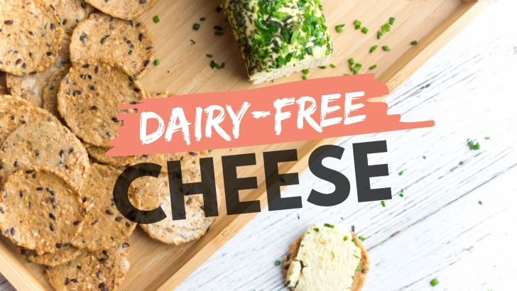 Your Guide to Dairy-Free Cheese That Doesn't Suck