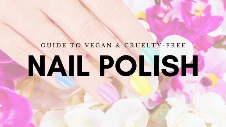 Guide to Vegan Nail Polish
