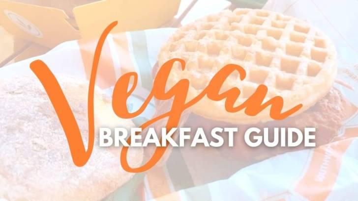 Vegan Breakfast Guide—Plant-Based Favorites to Start the Day