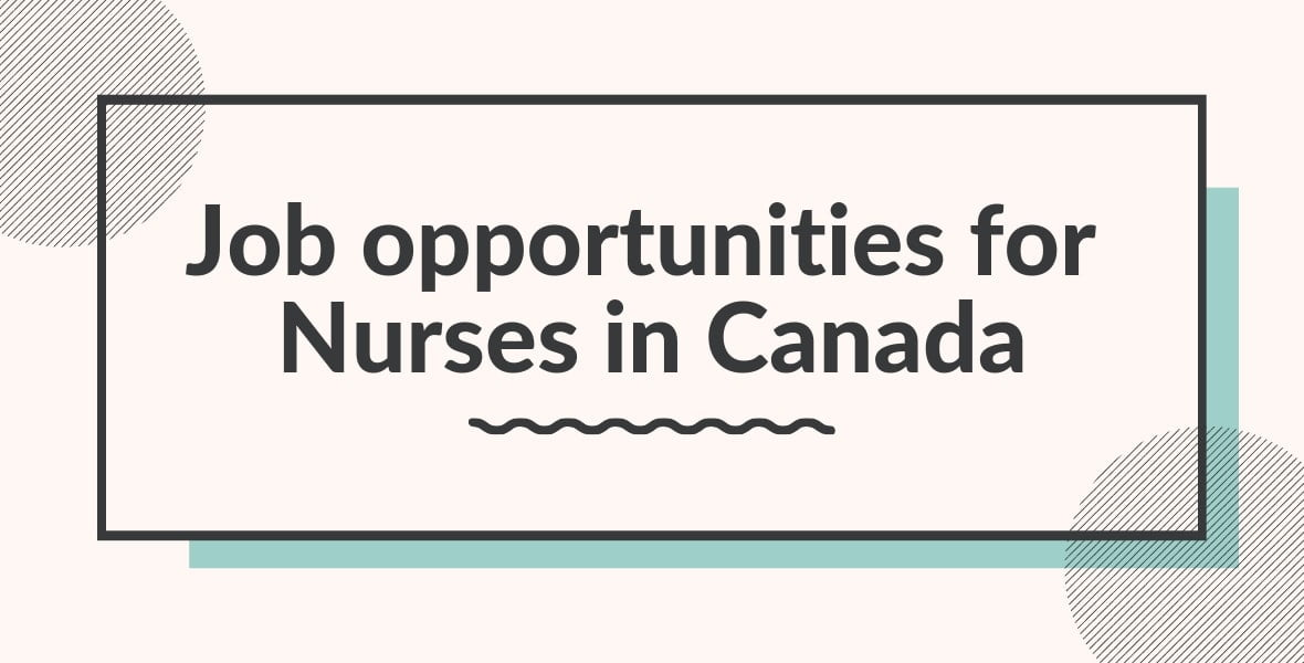 Job opportunities for Nurses in Canada