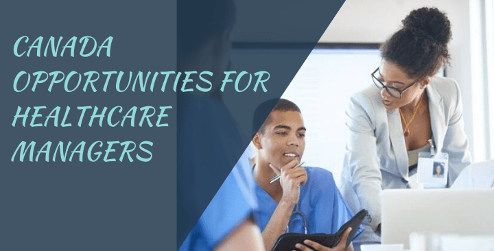 Canada opportunities for Healthcare Managers
